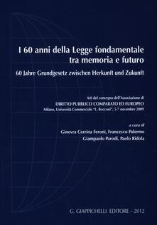 3tsportingclub.it I 60 anni della legge fondamentale tra memoria e futuro. Atti del Convegno (Milano, 5-7 novembre 2009). Ediz. italiana e tedesca Image