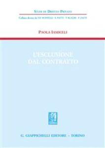 Foto Cover di L' esclusione dal contratto, Libro di Paola Iamiceli, edito da Giappichelli