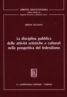 La disciplina pubblica delle attività artistiche e culturali nella prospettiva del federalismo.pdf