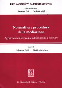 Libro Normativa e procedura della mediazione