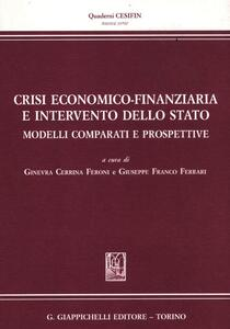 Crisi economico-finanziaria e intervento dello Stato. Modelli comparati e prospettive