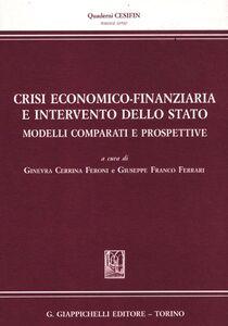 Foto Cover di Crisi economico-finanziaria e intervento dello Stato. Modelli comparati e prospettive, Libro di  edito da Giappichelli