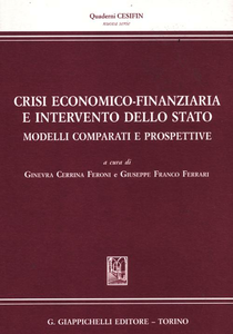 Libro Crisi economico-finanziaria e intervento dello Stato. Modelli comparati e prospettive