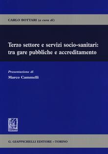 Terzo settore e servizi socio-sanitari: tra gare pubbliche e accreditamento.pdf