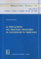 Le preclusioni nel processo ordinario di cognizione in tribunale