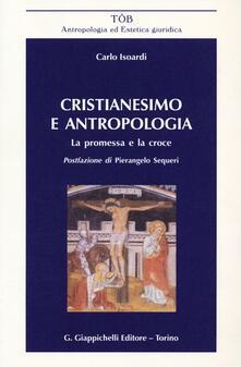 Lpgcsostenible.es Cristianesimo e antropologia. La promessa e la croce Image