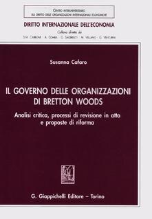 Tegliowinterrun.it Il governo delle organizzazioni di Bretton Woods. Analisi critica, processi di revisione in atto e proposte di riforma Image