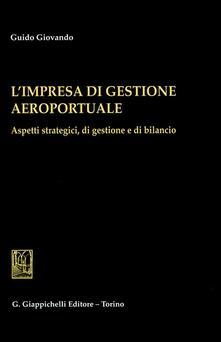 Promoartpalermo.it L' impresa di gestione aeroportuale. Aspetti strategici, di gestione e di bilancio Image
