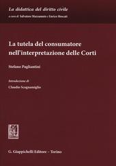 La tutela del consumatore nell'interpretazione delle corti