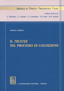 Libro Il trustee nel processo di cognizione Filippo Corsini
