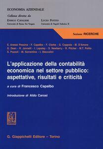 Foto Cover di L' applicazione della contabilità economica nel settore pubblico: aspettative, risultati e criticità, Libro di  edito da Giappichelli