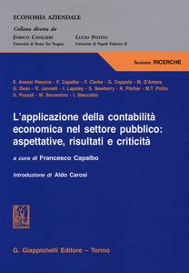 Libro L' applicazione della contabilità economica nel settore pubblico: aspettative, risultati e criticità