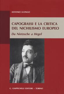 Capograssi e la critica del nichilismo europeo. Da Nietzsche a Hegel.pdf