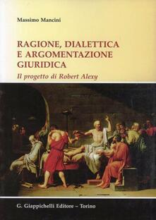 Listadelpopolo.it Ragione, dialettica e argomentazione giuridica. Il progetto di Robert Alexy Image
