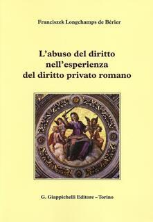 Grandtoureventi.it L' abuso del diritto nell'esperienza del diritto privato romano Image
