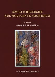 Saggi e ricerche sul Novecento giuridico
