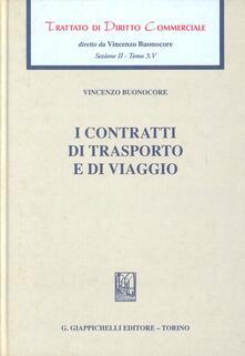 Trattato di diritto commerciale. Sez. II. Vol. 3/5: I contratti di trasporto e di viaggio..pdf