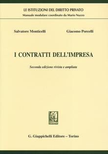 I contratti dell'impresa - Salvatore Monticelli,Giacomo Porcelli - copertina