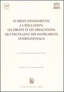 Cocktaillab.it Le droit fondamental a l'education: les droits et les obligations qui decoulent des instruments internationaux. Atti Tavola rotonda (Messina, 23-24 Novembre 2001) Image