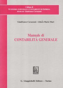 Libro Manuale di contabilità generale Gianfranco Cavazzoni , Libero M. Mari