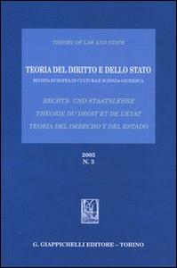 Libro Teoria del diritto e dello Stato. Rivista europea di cultura e scienza giuridica (2003). Ediz. italiana, tedesca e spagnola. Vol. 3