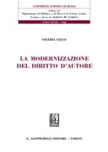 Libro La modernizzazione del diritto d'autore Valeria Falce