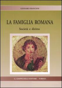 La famiglia romana. Società e diritto