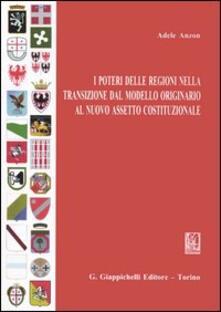 Listadelpopolo.it I poteri delle Regioni nella transizione dal modello originario al nuovo assetto costituzionale Image
