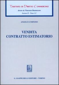 Trattato di diritto commerciale. Sez. II. Vol. 3\1: Vendita. Contratto estimatorio.
