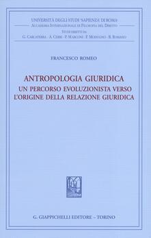 Antropologia giuridica. Un percorso evoluzionista verso lorigine della relazione giuridica.pdf