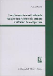 Fondazionesergioperlamusica.it L' ordinamento costituzionale italiano fra riforme da attuare e riforme da completare Image