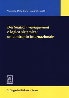 Camfeed.it Destination management e logica sistemica: un confronto internazionale Image