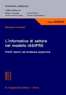 Capturtokyoedition.it L' informativa di settore nel modello IAS/IFRS. Profili teorici ed evidenze empiriche Image