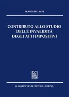 Contributo allo studio delle invalidità degli atti impositivi.pdf