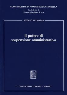 Il potere di sospensione amministrativa.pdf