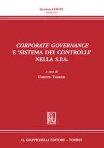 Libro Corporate governance e «sistema dei controlli» nella s.p.a.