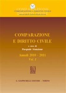 Foto Cover di Comparazione e diritto civile. Annali. Vol. 1: 2010-2011., Libro di  edito da Giappichelli