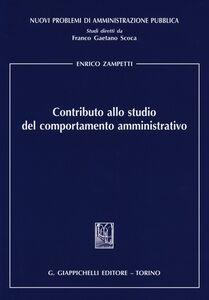 Foto Cover di Contributo allo studio del comportamento amministrativo, Libro di Enrico Zampetti, edito da Giappichelli