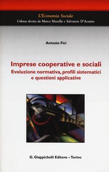 Writersfactory.it Imprese cooperative e sociali. Evoluzione normativa, profili sistematici e questioni applicative Image