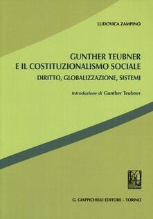 Winniearcher.com Gunther Teubner e il costituzionalismo sociale. Diritto, globalizzazione, sistemi Image