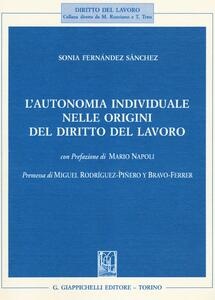 L' autonomia individuale nelle origini del diritto del lavoro - Sonia Fernández Sánchez - copertina