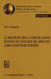 La disciplina della comunicazione business to consumer nel mercato agro-alimentare europeo