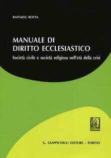 Radiospeed.it Manuale di diritto ecclesiatico. Società civile e società religiosa nell'età della crisi Image