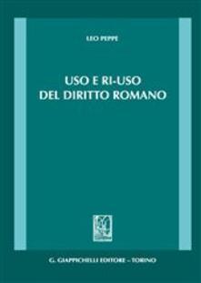 Ilmeglio-delweb.it Uso e ri-uso del diritto romano Image