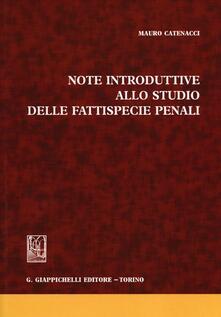 Note introduttive allo studio delle fattispecie penali.pdf