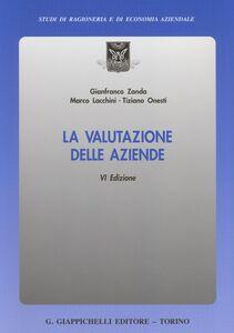 Libro La valutazione delle aziende Gianfranco Zanda , Marco Lacchini , Tiziano Onesti