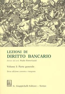 Lezioni di diritto bancario. Vol. 1: Parte generale..pdf