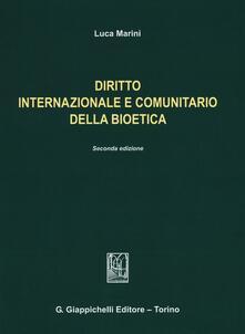 Equilibrifestival.it Diritto internazionale e comunitario della bioetica Image