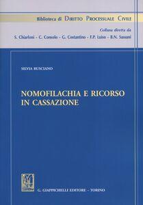 Libro Nomofilachia e ricorso in cassazione Silvia Rusciano
