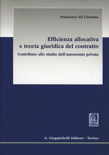 Warholgenova.it Efficienza allocativa e teoria giuridica del contratto. Contributo allo studio dell'autonomia privata Image